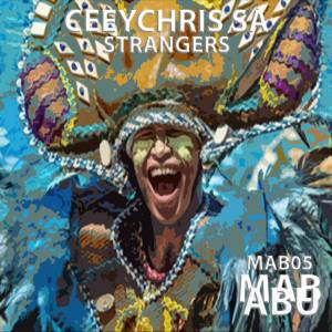 Ceeychris SA - Strangers (Original Mix)