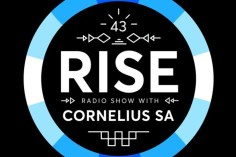 Cornelius SA - RISE Radio Show Vol. 43