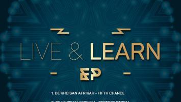 De Khoisan Afrikah - Live & Learn EP