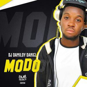 DJ Damiloy Daniel - Modo, baixar afro house, musicas afro house