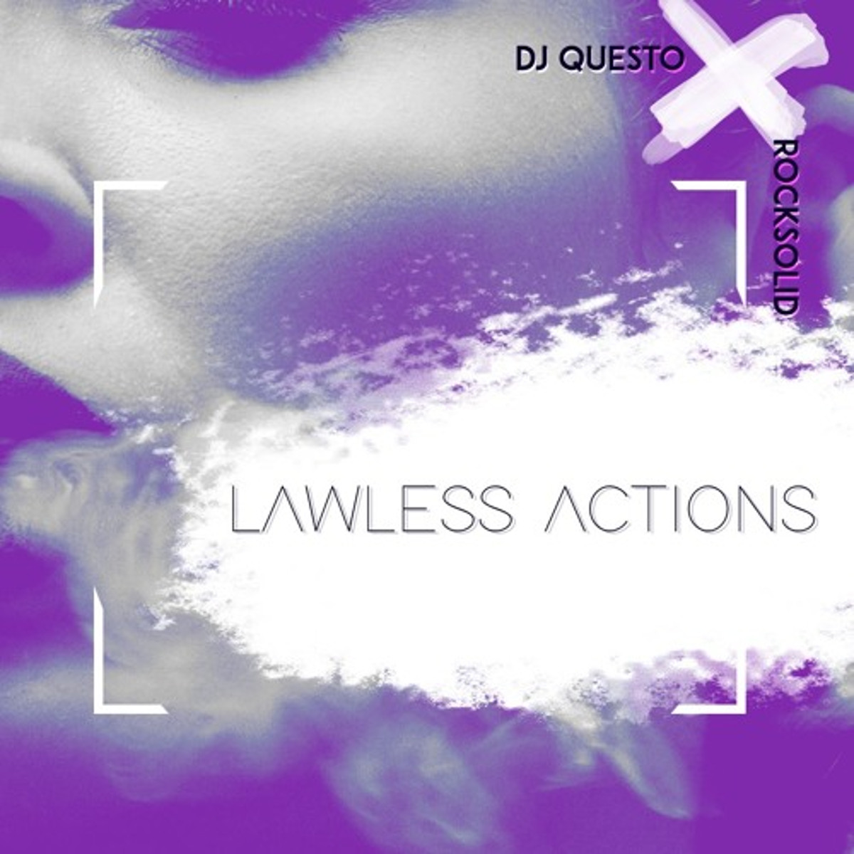 Dj Questo Rocksolid Lawless Actions - Dj Questo Ft. Rocksolid – Lawless Actions