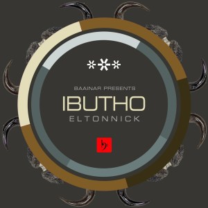 Eltonnick - Ibutho , new afro house music, afro house 2019 download mp3, latest sa music, south african house music download
