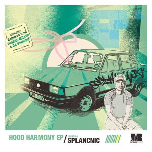 Splancnic - Hood Harmony EP