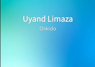 Oskido - Uyand Limaza