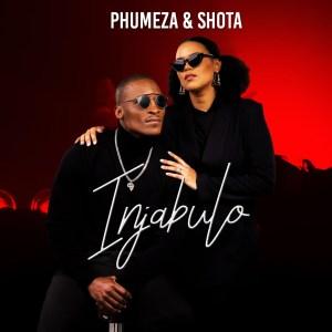 Phumeza & Shota - Injabulo, new sa music, latest south african music, new afro house music, afro house 2019, house music download, afrohouse songs, mzansi music, afro house mp3