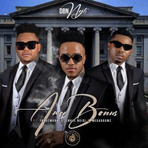 Dbn Nyts - AmaBonus (feat. Trademark, Zinhle Ngidi & Mega Drumz), NEW AMApiano music, latest amapiano songs, amapiano 2019 download mp3, sa amapiano