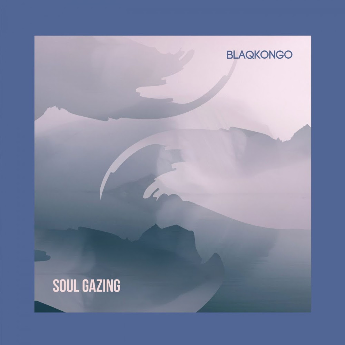 blaqkongo Soul Gazing - Blaqkongo – Soul Gazing