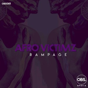 Afro Victimz - Rampage