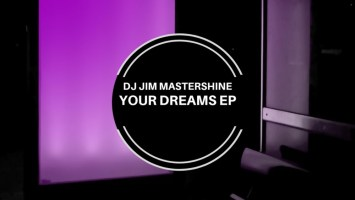 DJ Jim Mastershine - Your Dreams EP