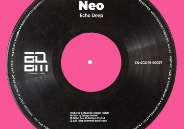 Echo Deep - Neo (Original Mix)