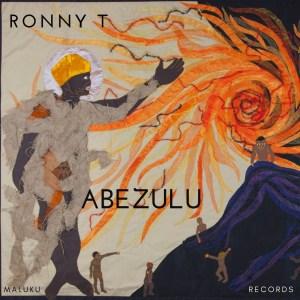 Ronny T - Abezulu