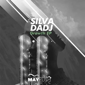 Silva DaDj - Growth EP