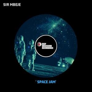 Sir Mbeje - Space Jam EP