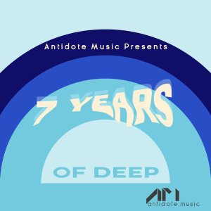 VA - Antidote Music Presents 7 Years Of Deep, soulful house, deep house datafilehost, house insurance, latest house music datafilehost, deep house sounds, BEST DEEp house music, deep house 2019 mp3 download