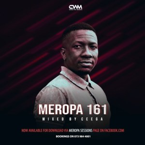 Ceega - Meropa 161 (100% Local), afro house musica, SOULFUL house, datafilehost house music, mzansi house music downloads, south african deep house, latest south african house, new sa house music, funky house, new house music 2018, best house music 2019, durban house music, latest house music tracks, dance music, latest sa house music, new music releases