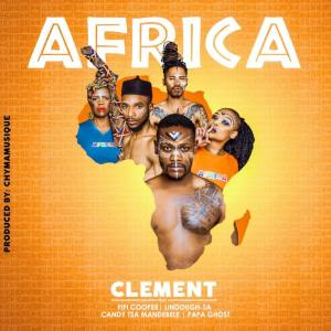 Clément - Africa (feat. Fifi Cooper, Papa Ghost, Candy & Lindough)