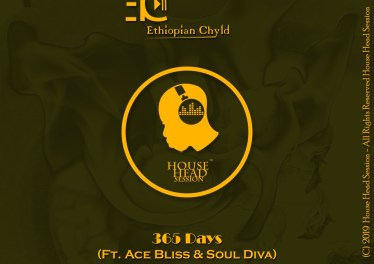 Ethiopian Chyld, Ace Bliss & Soul Diva - 365 Days