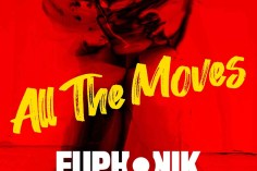 Euphonik feat. DJ Thakzin & Leko M - All the Moves (Extended)