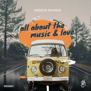 Groove Govnor - All About The Music & Love EP