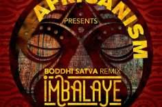 Africanism & Bob Sinclar - Imbalayé (Boddhi Satva Remix)