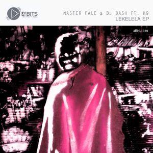 Master Fale, DJ Dash, K9 - Lekelela (Afro Teck Mix)