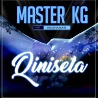 Master KG - Qinisela (feat. Indlovukazi)