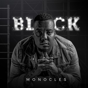 Monocles - Black (Album)