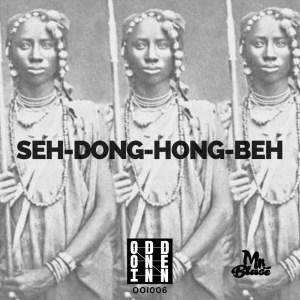 Mr. Blasé - Seh-Dong-Hong-Beh (Original Mix)