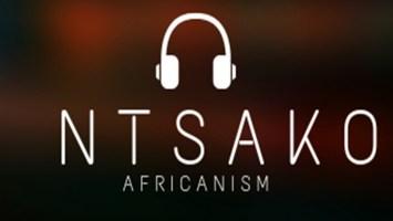 Ntsako - Africanism