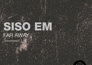 Siso Em - Far Away EP