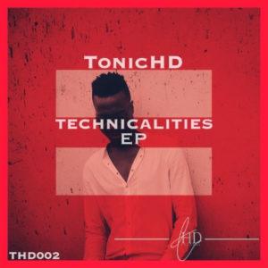 TonicHD - Technicalities EP