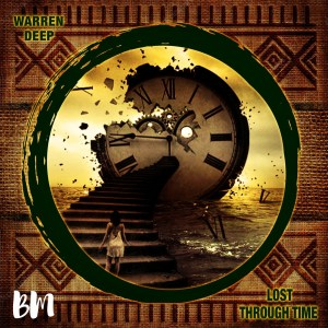 Warren Deep - Lost Through Time