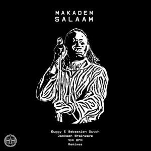 Makadem - Salaam (Jackson Brainwave Rub)