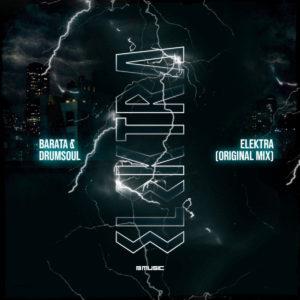 Barata & Drum Soul - Elektra (Original Mix)