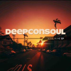 Deepconsoul - Soul In Me - Deepconsoul & SoulVista - Soul Searching