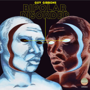 Guy Gibbons - Bipolar Disorder EP