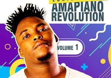 Loxion Deep - Amapiano Revolution Vol. 1