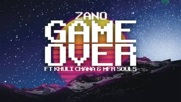 Zano - Game Over (feat. MFR Souls & Khuli Chana)