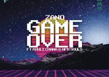 Zano - Game Over (feat. MFR Souls & Khuli Chana)