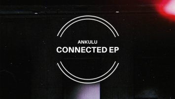 AnKulu - Connected EP
