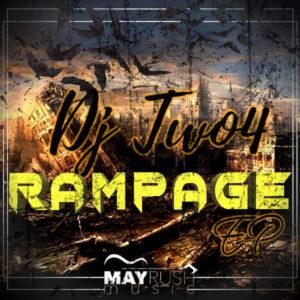 DJ Two4 - Rampage EP