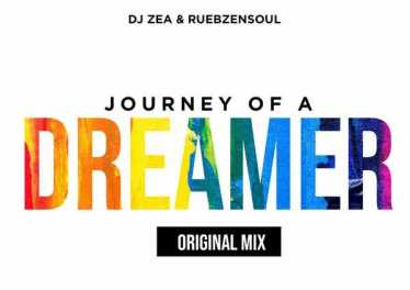 DJ Zea & Reubzensoul - Journey Of A Dreamer