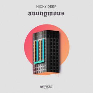 Nicky Deep - Anonymous (Alpha) EP