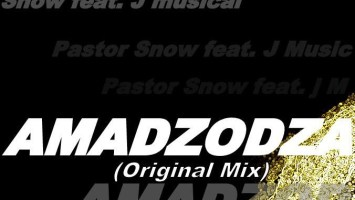 Pastor Snow feat. J Musical - Amadzodza (Original Mix)