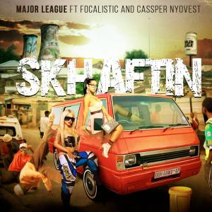 Major League ft. Cassper Nyovest & Focalistic - Skhaftin (Questo & The Josh Afro Mix)