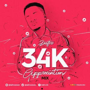Dafro - 34k Appreciation Mix