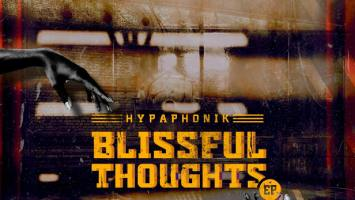 Hypaphonik - Blissful Thoughts EP