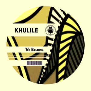Khulile - We Belong