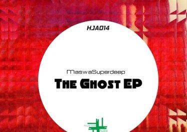 MaswaSuperdeep - The Ghost EP
