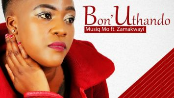 MusiQ Mo feat. Zamakwayi - Bon'Uthando